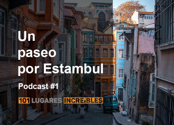 Podcast sobre un viaje a Estambul